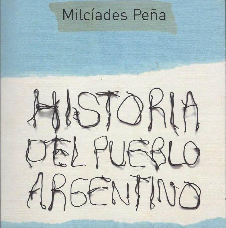 Milciades Pena and Argentine Marxism