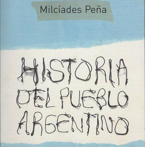 Milciades Pena and Argentine Marxism